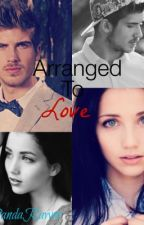 Arranged To Love (A Joey Graceffa Love Story) by PandaRawrr