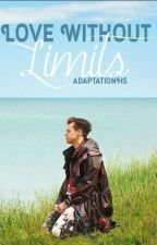 Love Without Limits ||H.S|| by AdaptationHES