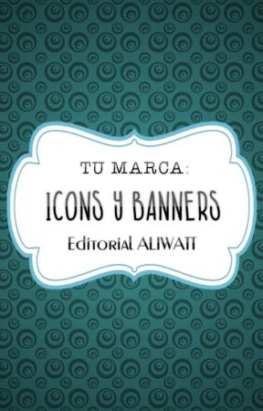 Icons y Banners | Tu Marca by EditorialALIWATT