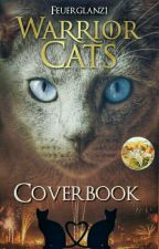 WARRIOR CATS - COVERBOOK ||Open by Feuerglanz1
