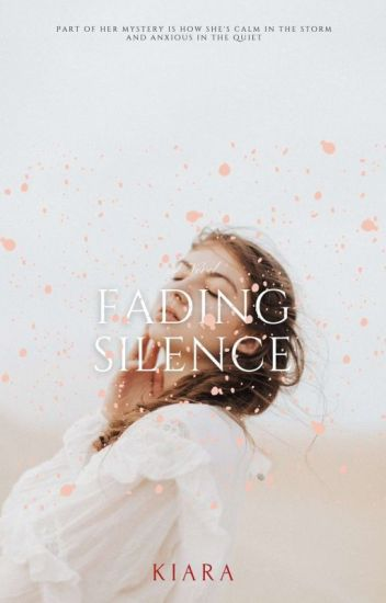 Fading Silence~[On Hold]