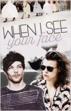 When I see your face || Larry  by ziallxziall