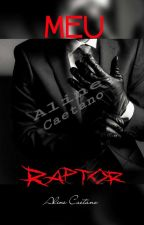 Meu Raptor by AlineCaetanoLvs