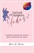 Salud, dinero... ¡achís! by MariaDanielaR