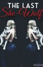 The Last She-Wolf by _IZ_Moon