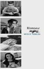 riverdale imagines by -southsidevixens