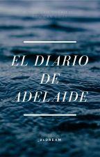 El diario de Adelaide by _21dream