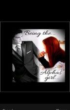 Being the Alphas girl by JudgeMentalFruitcake