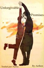Unforgivable Promises (Snarry story) Traduction by AngelisaAurora