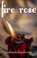 Fire and Roses by vangoghawaypls