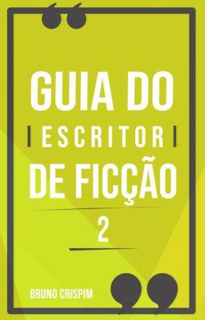 GUIA do ESCRITOR INICIANTE II by BrCrispim