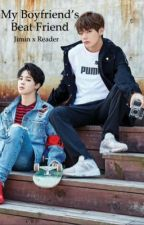 My Boyfriend's Best friend (BTS x Jimin x Reader) by kpop3mango123