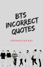 Incorrect BTS Quotes by VeronicaRan1