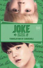 Joke [YoonMin]  by EwikaSmile