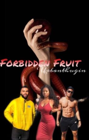 Forbidden Fruit  by urbanthugin
