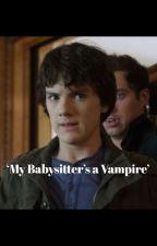 Mi niñera es una vampira ( Ethan y tú ) by paolaccccc