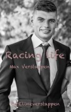Racing life [Max verstappen] by Elineverstappen