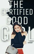 The Certified Good Girl  by lovelymelive