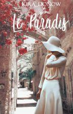 Le Paradis by KiRa_DoNow