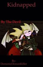 Kidnapped by the devil (tomtord) by demonicdemonkiller