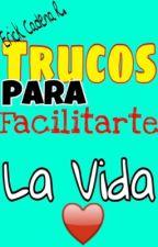 Trucos Facilitarte la vida by ErickCadena01