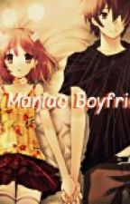 My Maniac Boyfriend(SLOW Update) by Princess-Anonymous