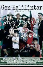 Gen Halilintar My Family My Team ✔ by nairah17