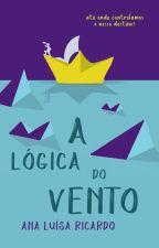 A lógica do vento by AnaluRicardo