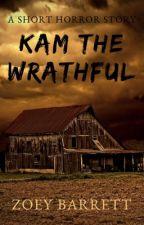 Kam the Wrathful ✓ by Zoriey