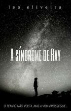 A síndrome de Ray by Leonhard_oliver