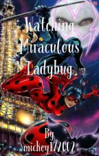 Watching Miraculous Ladybug by mickey172002
