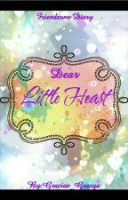 Dear Little Heart (Friendzone Diary) by Gracias_Grasya