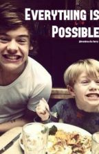 Everything is possible (fanfic com harry styles) by amarisa96