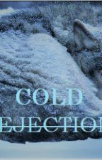 Cold Rejection by RedHatNicky