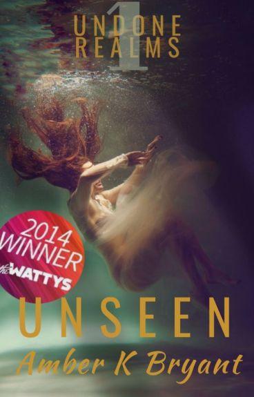 Unseen (Watty Winner/Featured)