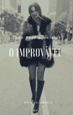 O Improvável - Gossip Girl by MicaeleIsabela