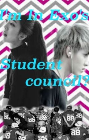 I'm In Exo's Student Council? by oneshotqueenBAP