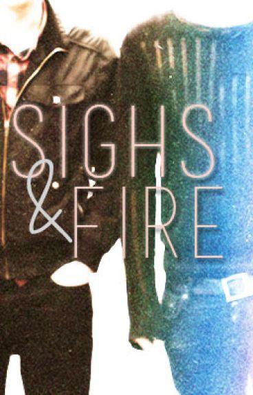 Sighs and Fire (Phan AU)