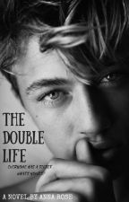The Double Life [BxB] Book #1 by AnnnaRosee