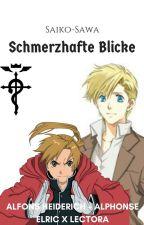 Schmerzhafte Blicke [FMA] [Alphonse Elric/Alfons Heiderich X Lector] by Saiko-Sawa