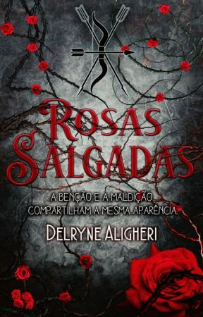 Rosas Salgadas (HIATO) by Delryne