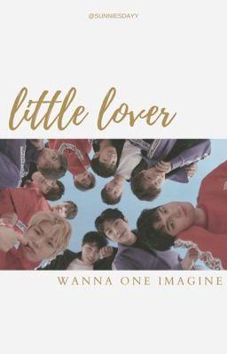 little lover • w.1 ima - end ✓