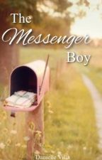 The Messenger Boy by raininghappiness