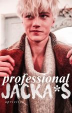 Professional Jacka*s by apricitys
