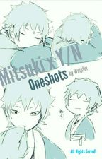 [Reader Inserts] Mitsuki X [Y/N] Oneshots by Welpful