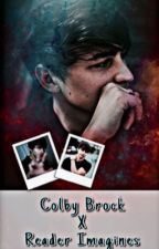 Colby Brock x reader Imagines by colbaebrock