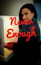 Never enough (Just A Heart About To be broken) by Lovatic13860
