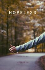 hopeless ✔️ by simplexh