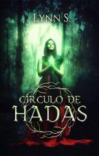 Círculo de Hadas by LynnS13
