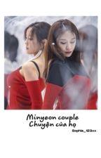 MinYeon Couple: Chuyện của họ by sophia_123xx